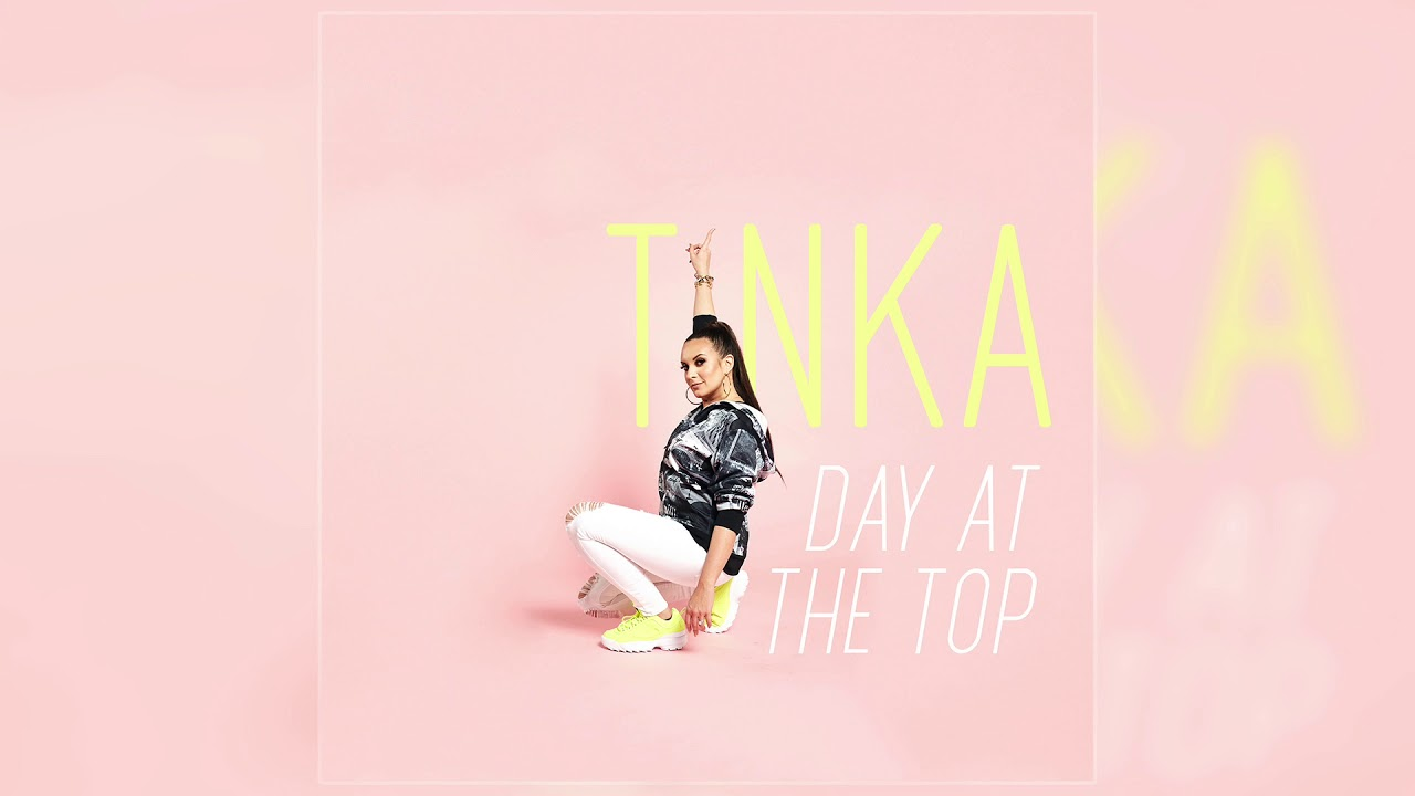 Tinka Day At The Top Official Audio Youtube