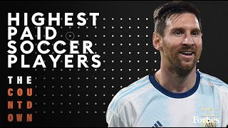 Lionel Messi, Cristiano Ronaldo Top Highest-Paid Soccer Players List | The Countdown | Forbes