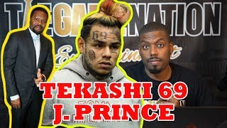 J Prince says Tekashi 69 6ix9ine is a Liar