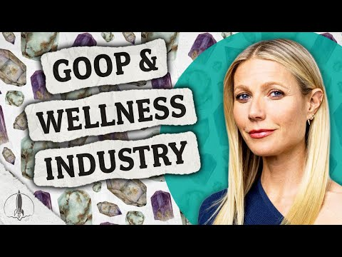 Gwyneth Paltrow, GOOP & Jade Eggs: Problems & Controversies Behind High End Wellness Industry