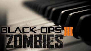 Call of Duty Black Ops 3 Zombies Theme [PIANO]