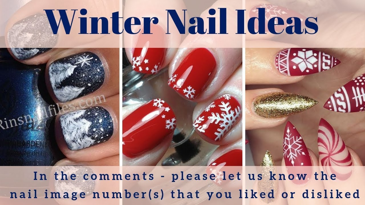 Winter Nail Ideas , 200+ Winter Nail Art \u0026 Winter Nails Designs, Acrylic  Gel Winter Nail Colors 2019