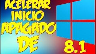 ACELERAR INICIO Y APAGADO DE WINDOWS 8.1 [SIN NINGUN PROGRAMA]