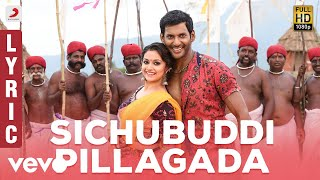 Sichubuddi Pillagada Telugu Lyric | Vishal | Yuvanshankar Raja, N Lingusamy