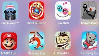 MarioRun,TomCandyRun,Bowmasters,Troll Unlucky,SausageRun,Stickman Jailbreak 6,Love Balls,Dumb Ways 2