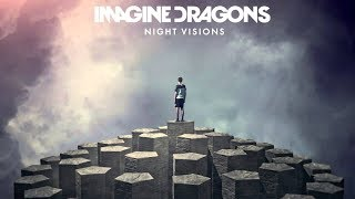 Ranking Every Song on Imagine Dragons - Night Visions [Deluxe]