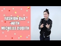 MICHELLE ZIUDITH : FASHION Q&A