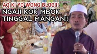 Pak Yai Anwar Zahid Kecewe Men STOP Sebentar Ngajinya Gara2 Jama,ah Makan Dan Buwoh
