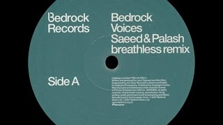 bedrock ‎– voices saeed palash breathless remix