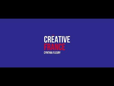 Creative France - Cynthia Fleury