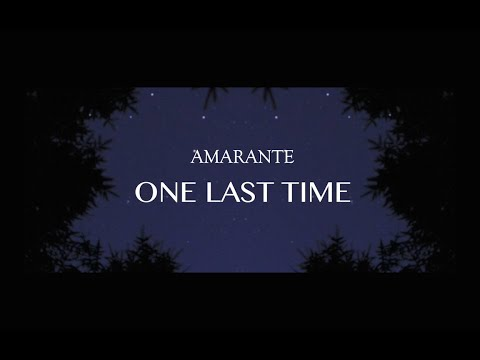 Amarante - One Last Time (Official Lyric Video)