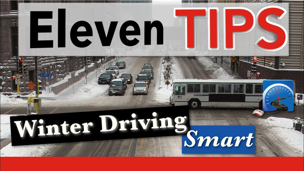 Winter safety tips for truck drivers - 11 Winter Driving Tips Winter Driving Smart