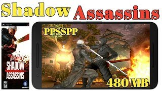Tenchu Shadow Assassins Game Highly  Compressed PSP Full Step Hindi