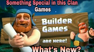 Something New In clan Games ll What's New? ll Clash Of clans