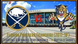 Florida Panthers Franchise (NHL 18) - Starting A Winning Performance [@ Buffalo Sabres]