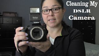 How to Clean A DSLR Camera (Using Canon Rebel T6)