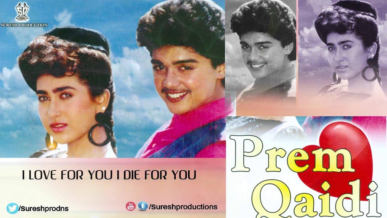 Download prem qaidi (1991) mp3 songs.