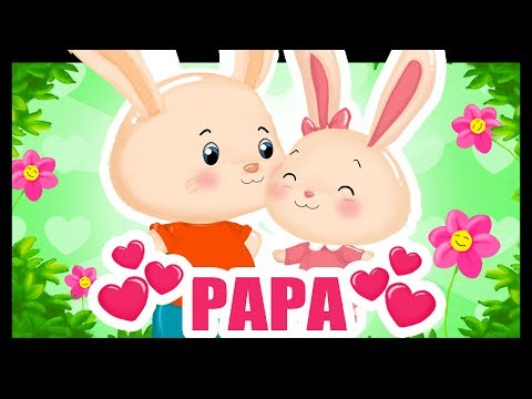 Papa je t'aime - Comptines avec Papa pour les enfants - Fête des pères  -Titounis