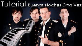 Tan Bionica - Buenas Noches Otra Vez [Tutorial Piano] | Synthesia