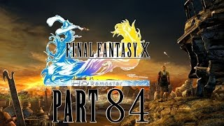 Let's Play Final Fantasy X - HD Remaster [German] Part 84 - Meister der Sprachen