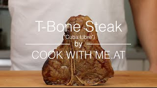 T-Bone Steak Cuba Libre - Grilled on the Big Green Egg - COOK WITH ME.AT