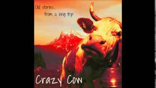 Crazy cow - Drive me home