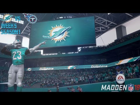 Miami Dolphins Madden 18 Franchise: Week 5 vs Titans Season 1