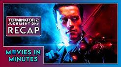 TERMINATOR 2: JUDGMENT DAY in 4 minutes (Movie Recap)