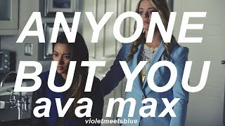 anyone but you - ava max // traducida al español