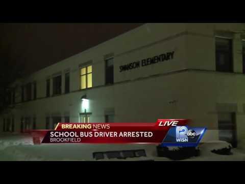 Brookfield school bus driver arrested