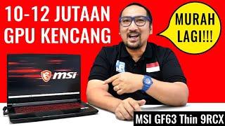 Laptop Gaming Termurah MSI: Review MSI GF63 Thin 9RCX - Indonesia