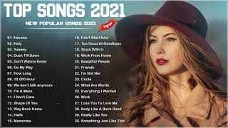 Pop Hits 2021 😻😻 - Ariana Grande, Ed Sheeran, Adele, Maroon 5, Shawn Mendes, Taylor Swift, Dua Lipa