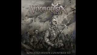 Voodoo Six- Higher Ground