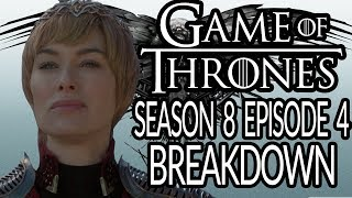 GAME OF THRONES Season 8 Episode 4 Breakdown, Recap and Theories!   The Last of the Starks