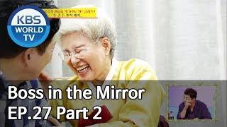 Boss in the Mirror | 사장님 귀는 당나귀 귀 EP.27 Part. 2 [SUB : ENG, THA/2019.11.10]
