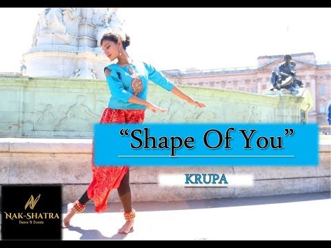 Shape of You, Indian Classical - By Nak-Shatra Dance & Events