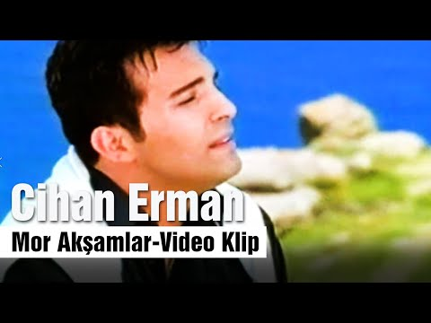 Cihan Erman-Mor Akşamlar-Video Klip