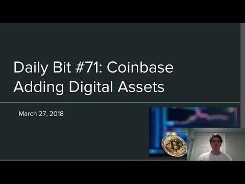 Daily Bit# 71: Coinbase Adding Digital Assets