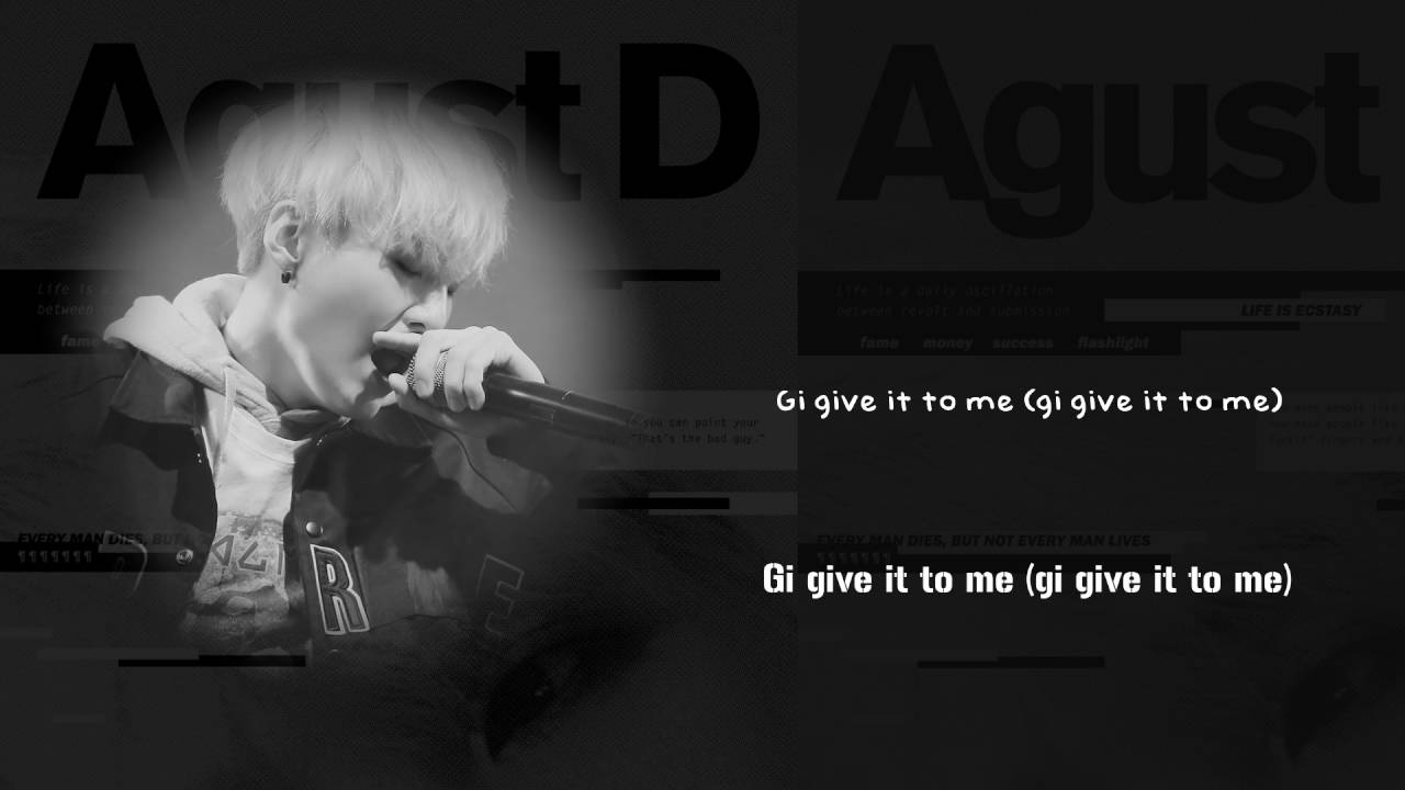 Hangul Quotes Wallpaper Bts Suga Agust D Give It To Me Lyrics Han Rom Eng
