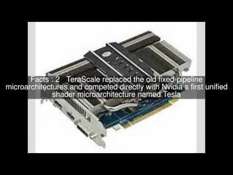 TeraScale (microarchitecture) Top  #5 Facts