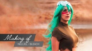 MakingOf - Nelliel Bleach