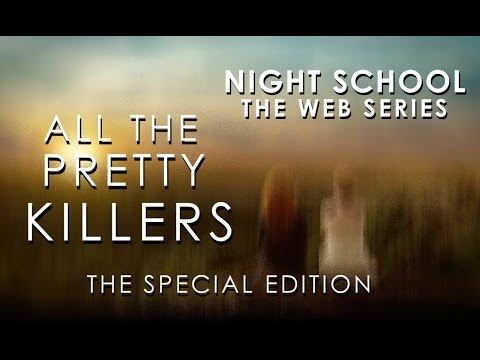 night-school:-all-the-pretty-killers---the-special-edition