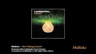 "Midlake ""Am I Going Insane"" Black Sabbath cover on Late Night Tales"