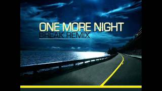 Noemi & Yera w ONE MORE NIGHT Break Remix