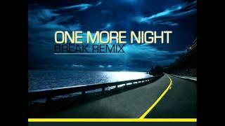 Noemi & Yera w ONE MORE NIGHT Break Remix