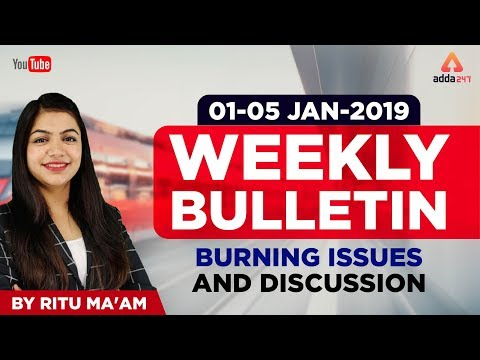 Current Affairs Weekly bulletin | 1st to 5th January 2019 | From | Ritu mam | 10 am