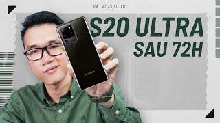 Đánh giá Galaxy S20 Ultra sau 72h