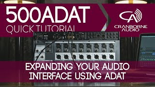 500ADAT Quick Tutorial | Expanding Your Audio Interface Using ADAT