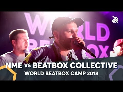NME vs THE BEATBOX COLLECTIVE | Fantasy Battle | World Beatbox Camp 2018