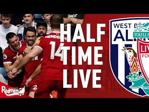 West brom 0-1 liverpool | half time live